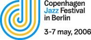 COPENHAGEN JAZZ FESTIVAL IN BERLIN